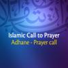 Adhane & Prayer Call - Beautiful Islamic - Call To Prayer (Azan) artwork