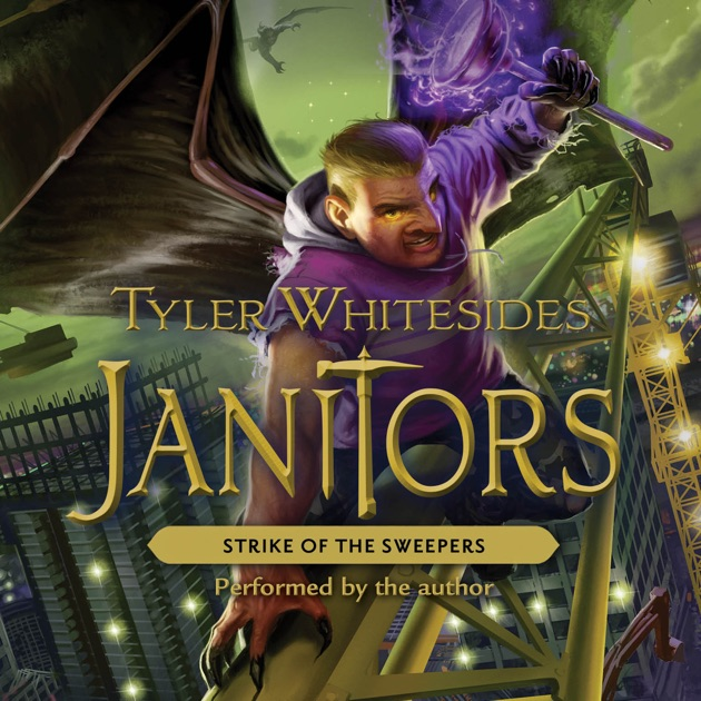 Janitors Book 4 Strike Of The Sweepers Unabridged By Tyler