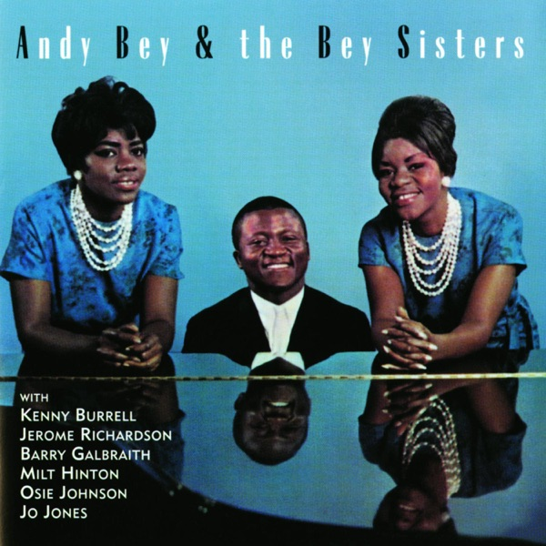 Andy And The Bey Sisters - Feeling Good