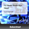 Bakerstreet - Ill Never Break Your Heart
