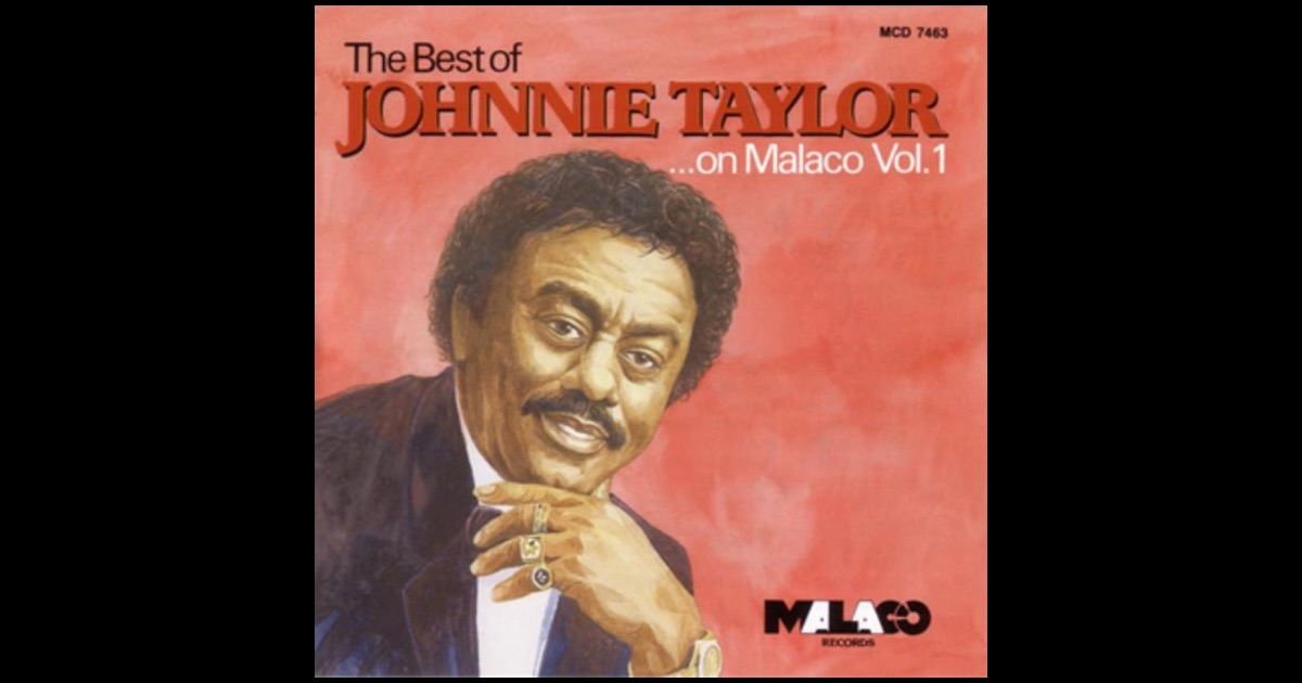 Johnnie Taylor Your Love Is Rated X Here I Go Through These Changes Again