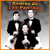 Boleros de Los Panchos, Vol. 1, Los Panchos