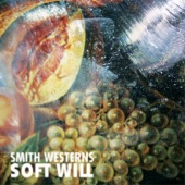 Smith Westerns - Fool Proof