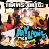 Travis Porter - Ayy Ladies feat Tyga Song Lyrics