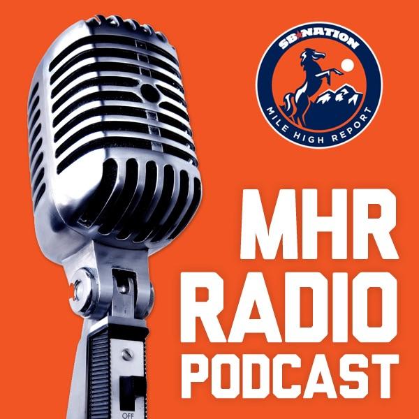 MHR Radio Podcast By Milehighreport.com On Apple Podcasts