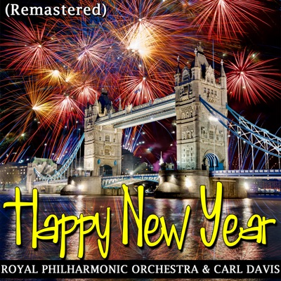 Happy New Year (Remastered) - EP - Royal Philharmonic Orchestra