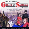 The Ultimate Gilbert Sullivan Collection