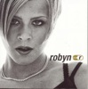 Robyn Is Here, Robyn