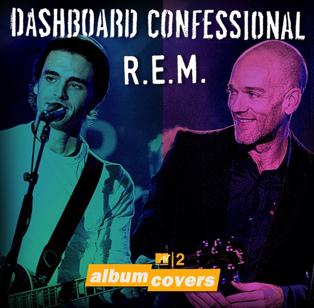 MTV2 Album Covers Dashboard Confessional  REM Dashboard Confessional featuring Michael Stipe from REM CD cover