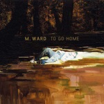 M. Ward - Headed for a Fall