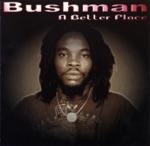 Bushman - Fill My Cup