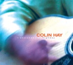 Colin Hay - I Just Don't Think I'll Ever Get Over You