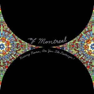 of Montreal - A Sentence of Sorts In Kongsvinger