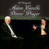 An Evening With Adam Carolla and Dennis Prager - Adam Carolla & Dennis Prager