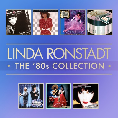 The '80s Collection - Linda Ronstadt