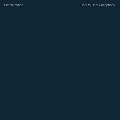 Reel to Real Cacophony (Remastered) - Simple Minds