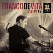 Franco De Vita - Y Tu Te Vas (Live)