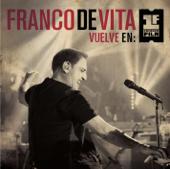 Cómo Decirte No (feat. Gigi D'Alessio) [Vuelve en Primera Fila - Live Version] - Franco de Vita