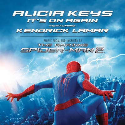 """It's On Again (feat. Kendrick Lamar) [From """"The Amazing Spider-Man 2""""] - Single - Alicia Keys"""