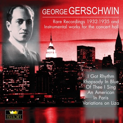 Instrumental Works for the Concert Hall - George Gershwin