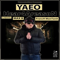 Hear4AreasoN (feat. Max B & French Montana) - Single Mp3 Download