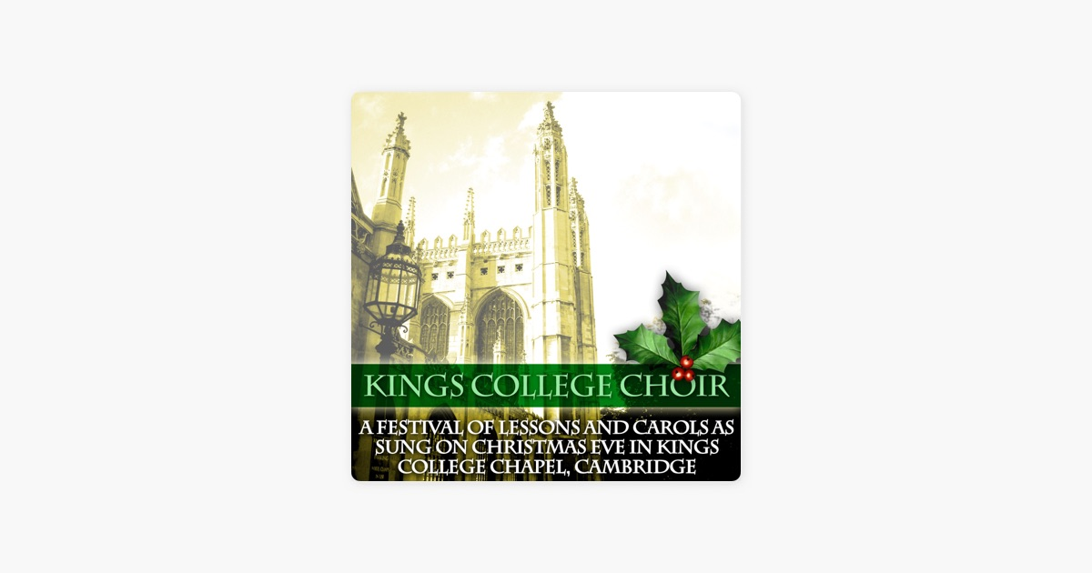 A Festival of Lessons and Carols As Sung On Christmas Eve in Kings ...