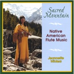 Sacred Mountain:Native American Flute Music