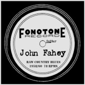 John Fahey - Buck Dancer's Choice