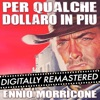 Per qualche dollaro in più For a Few Dollars More