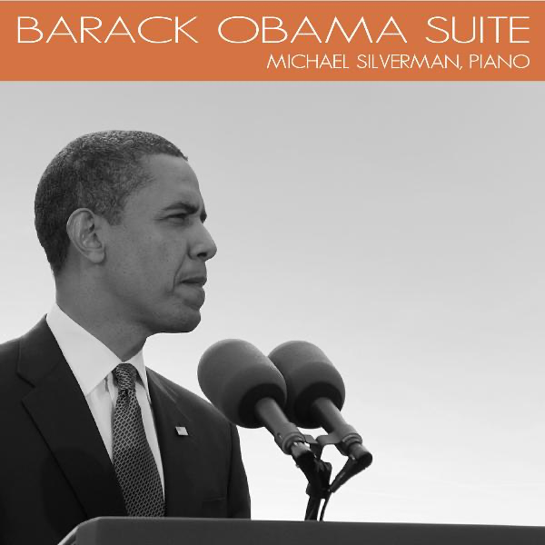 Barack Obama Suite by Michael Silverman on iTunes