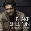 All About Tonight - Single, Blake Shelton