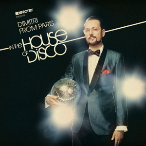 Various Artists - Defected Presents Dimitri From Paris In the House of Disco