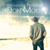 Uncharted Territory, Don Moen