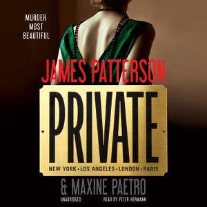 Private (Unabridged) - James Patterson & Maxine Paetro audiobook, mp3