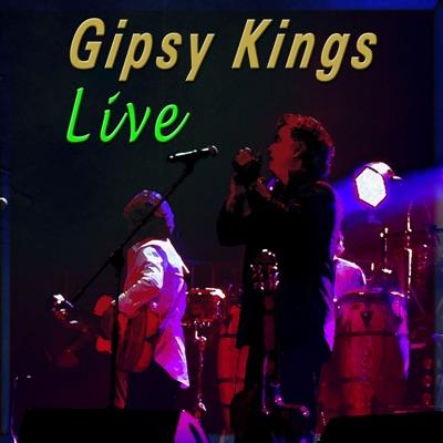 Gipsy Kings (Live) - Gipsy Kings