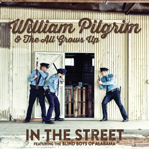 In the Street (feat. The Blind Boys of Alabama) - Single