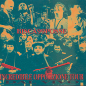 Incredible Opposizione Tour