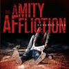 Severed Ties, The Amity Affliction