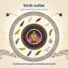 Birds Zodiac Music for Meditation and Healing