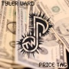 Price Tag (feat. Eppic) - EP, Tyler Ward