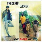 Une autre vie - Frédéric Lerner