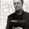 Clapton Chronicles: The Best of Eric Clapton, Eric Clapton