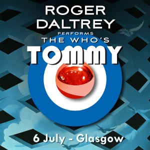 Roger Daltrey Performs The Who's Tommy - 6 July 2011 Glasgow, UK Mp3 Download