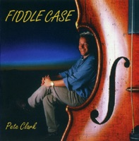 Fiddle Case by Pete Clark on Apple Music