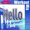 Daja - Hello Workout Mix  Single Album