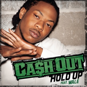 Hold Up (feat. Wale) - Single Mp3 Download