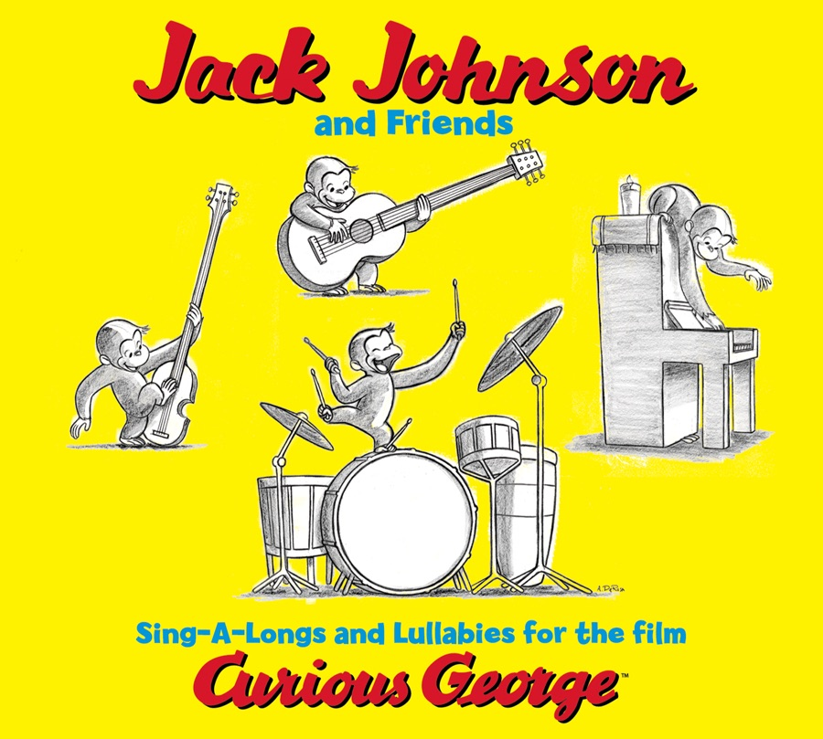 Jack Johnson and Friends Sing-A-Longs and Lullabies for the Film Curious George Jack Johnson CD cover