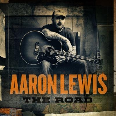 The Road (Deluxe Version) - Aaron Lewis album