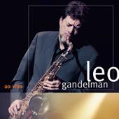 Leo Gandelman (Ao Vivo)