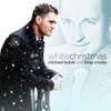 Michael Bublé & Bing Crosby - White Christmas artwork